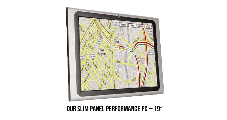 "19"" Slim Panel Performance PC"