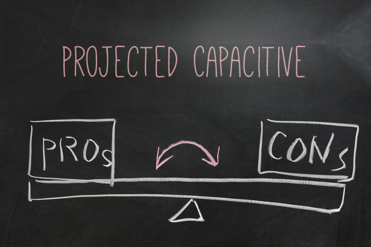 pros-cons-Projected Capacitive